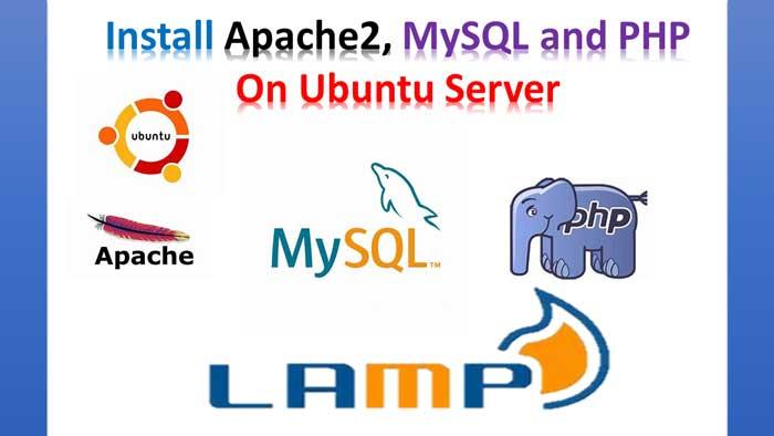install-apache2-mysql-and-php-on-ubuntu-server