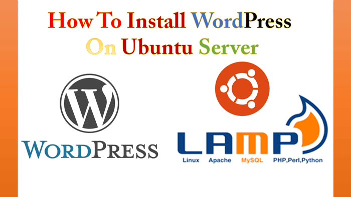 Install WordPress Website On Ubuntu 16 04 With LAMP Stack